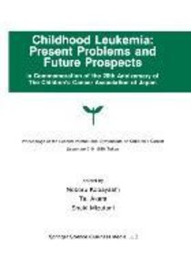 Childhood Leukemia: Present Problems and Future Prospects