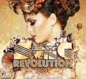 The Electro Swing Revolution Vol.5