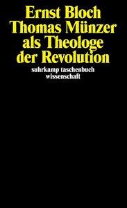 Thomas Münzer als Theologe der Revolution