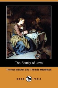 The Family of Love (Dodo Press)