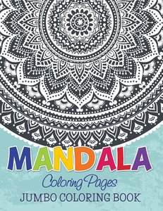 Publishing LLC, S: Mandala Coloring Pages (Jumbo Coloring Bo