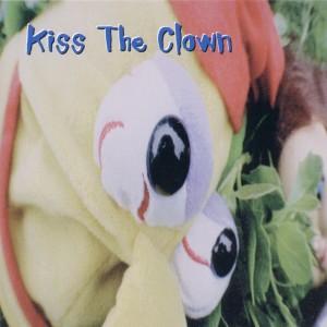 Kiss the Clown - zum Schließen ins Bild klicken