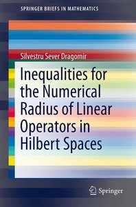Inequalities for the Numerical Radius of Linear Operators in Hil