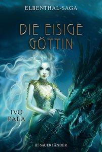 Elbenthal-Saga 03 - Die Eisige Göttin