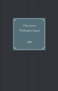 James, H: Washington Square