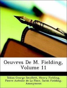 Oeuvres De M. Fielding, Volume 11