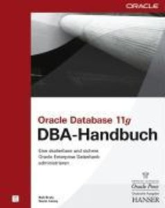 Oracle Database 11g - DBA-Handbuch