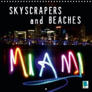 Miami: Skyscrapers and beaches (Wall Calendar 2015 300 × 300 mm