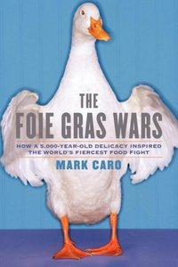 The Foie Gras Wars