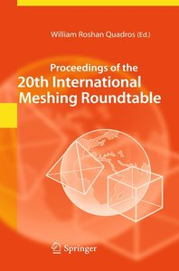 Proceedings of the 20th International Meshing Roundtable