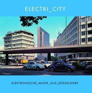 Electri_City (Elektronische Musik Aus Düsseldorf)