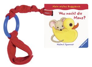 Mein erstes Buggybuch: Was macht die Maus?