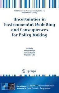 Uncertainties in Environmental Modelling and Consequences for Po
