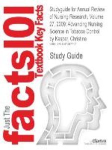 Studyguide for Annual Review of Nursing Research, Volume 27, 200