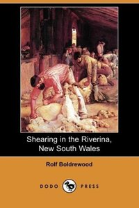 Shearing in the Riverina, New South Wales (Dodo Press)