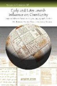 Early and Later Jewish Influence on Christianity