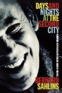 Days and Nights at the Second City