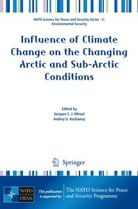Influence of Climate Change on the Changing Arctic and Sub-Arcti