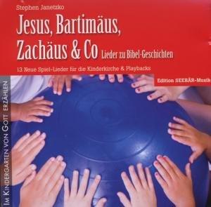 Jesus,Bartimäus,Zachäus & Co