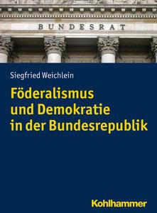 Föderalismus und Demokratie in der Bundesrepublik