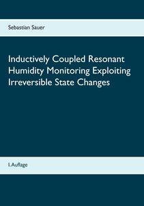 Inductively Coupled Resonant Humidity Monitoring Exploiting Irre