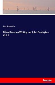 Miscellaneous Writings of John Conington Vol. 1