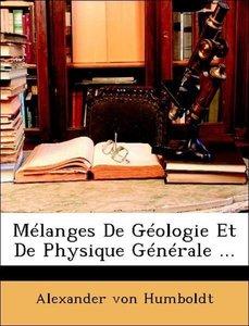 Mélanges De Géologie Et De Physique Générale ...