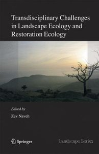 Transdisciplinary Challenges in Landscape Ecology and Restoratio