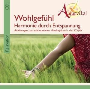 Ayurvital-Wohlgefühl-Harmonie durch Entspannung
