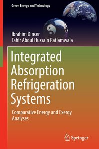 Integrated Absorption Refrigeration Systems
