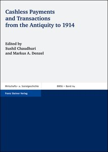 Cashless Payments and Transactions from the Antiquity to 1914