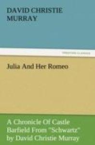 Julia And Her Romeo