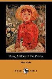SUSY A STORY OF THE PLAINS (DO