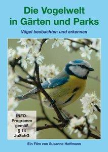 Die Vogelwelt in Gärten und Parks