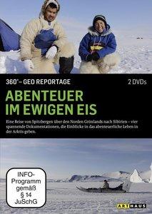 Abenteuer im ewigen Eis - 360° - GEO Reportage