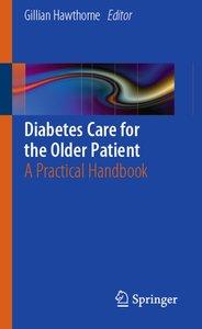 Diabetes Care for the Older Patient
