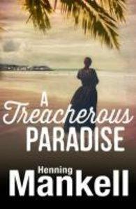 Henning, M: Treacherous Paradise