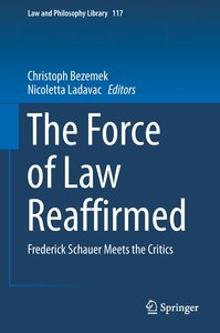 The Force of Law Reaffimed