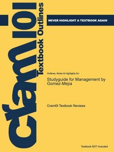 Studyguide for Management by Gomez-Mejia, ISBN 9780073336640