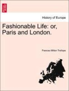 Fashionable Life: or, Paris and London. Vol. I.