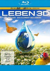 Leben 3D - Wasser - das Element des Lebens