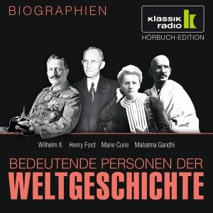 Wilhelm II./Ford/Curie/Gandhi