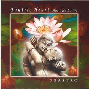 Tantric Heart-Music For Lovers