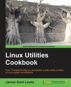 Linux Utilities Cookbook