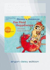 Das Pferd Huppdiwupp und andere lustige Geschichten (DAISY Editi