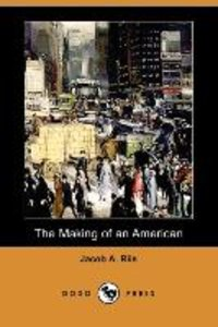 The Making of an American (Dodo Press)