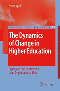 The Dynamics of Change in Higher Education