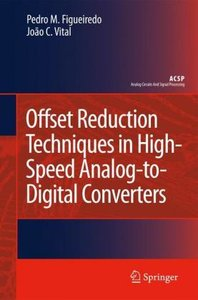 Offset Reduction Techniques in High-Speed Analog-to-Digital Conv