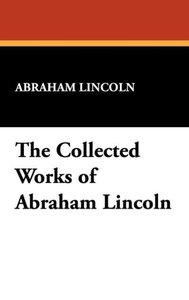 The Collected Works of Abraham Lincoln (Index)