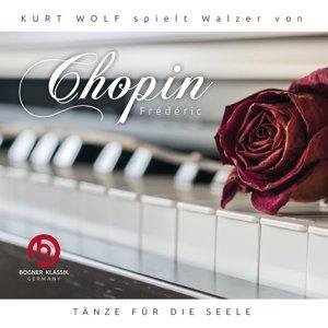 Chopin Walzer-Tänze für die Seele